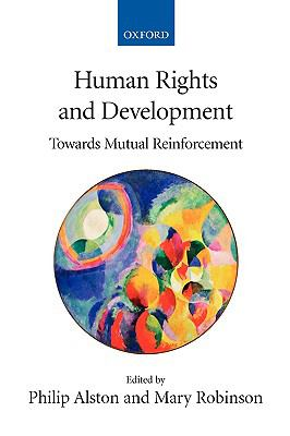 Human Rights And Development Towards Mutual Reinforcement