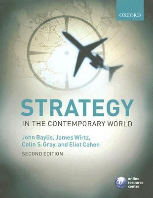 Strategy in the Contemporary World An Introduction to Strategic Studies