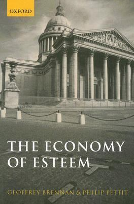 Economy of Esteem An Essay on Civil And Political Society