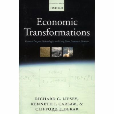 Economic Transformations General Purpose Technologies And Long-Term Economic Growth