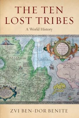 Ten Lost Tribes : A World History