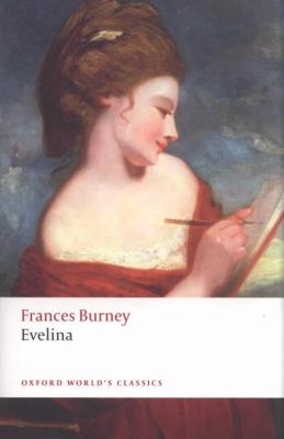 Evelina (Oxford World's Classics)
