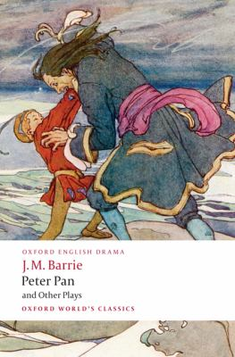 Peter Pan & Other Plays