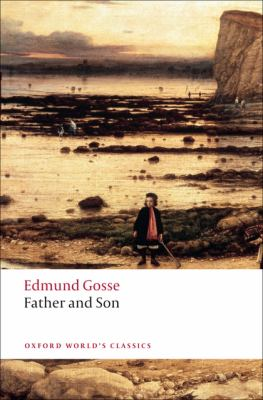 Father and Son (Oxford World's Classics)