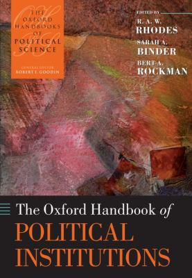 The Oxford Handbook of Political Institutions
