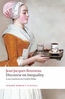 Discourse on the Origin of Inequality (Oxford World's Classics)