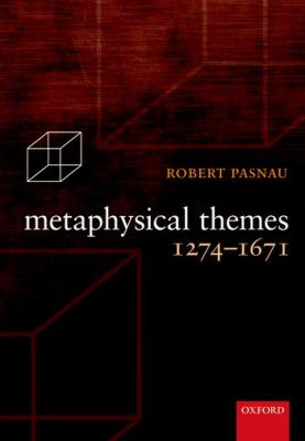 Metaphysical Themes 1274-1689