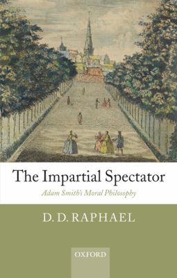 Impartial Spectator: Adam Smith's Moral Philosophy - Raphael, D. D. pdf epub
