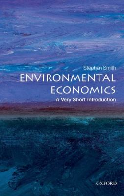 Environmental Economics: A Very Short Introduction (Very Short Introductions)