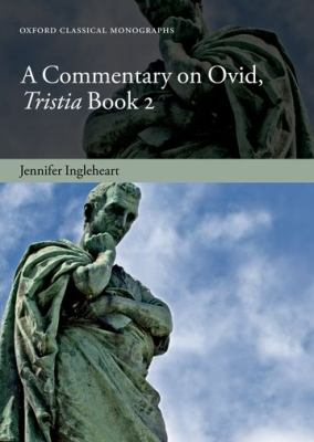 Commentary on Ovid, Tristia, Book 2