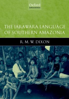 Jarawara Language of Southern Amazonia