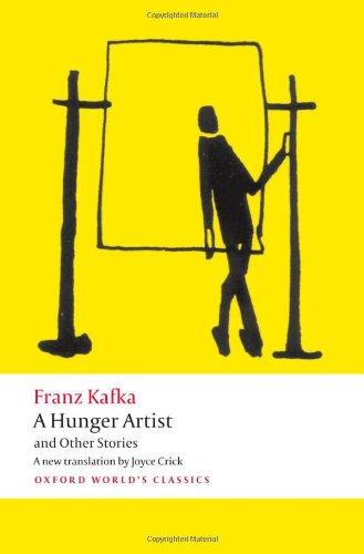 A Hunger Artist and Other Stories (Oxford World's Classics)