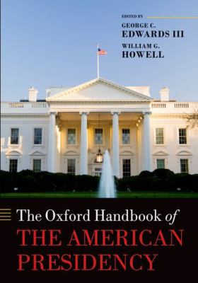 Oxford Handbook of the American Presidency