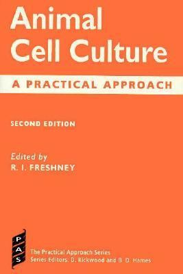 Animal Cell Culture: A Practical Approach - R. Ian Freshney - Paperback - 2nd ed