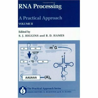 Rna Processing A Practical Approach