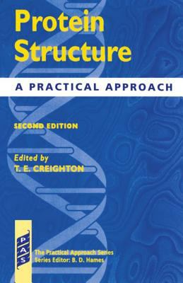 Protein Structure A Practical Approach