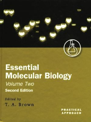 Essential Molecular Biology A Practical Approach