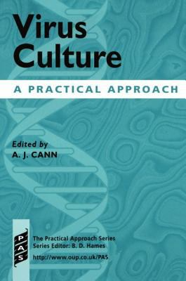 Virus Culture A Practical Approach