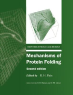 Mechanisms of Protein Folding - Roger H. Pain - Hardcover - 2ND