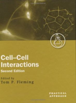 Cell-Cell Interactions A Practical Approach