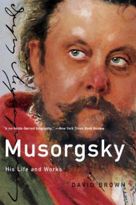 Musorgsky: His Life and Works (Master Musician)