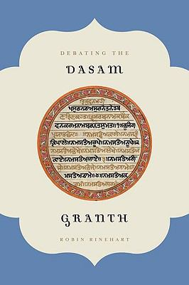Debating the Dasam Granth