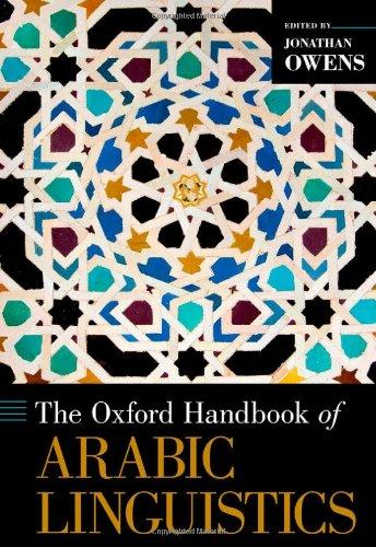 The Oxford Handbook of Arabic Linguistics (Oxford Handbooks in Linguistics)
