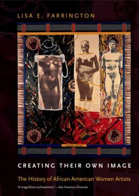 Creating Their Own Image : The History of African-American Women Artists