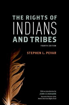 The Rights of Indians and Tribes
