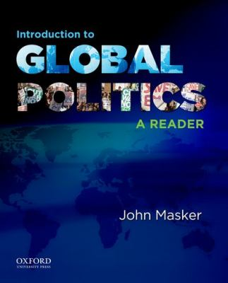 Introduction to Global Politics : A Reader