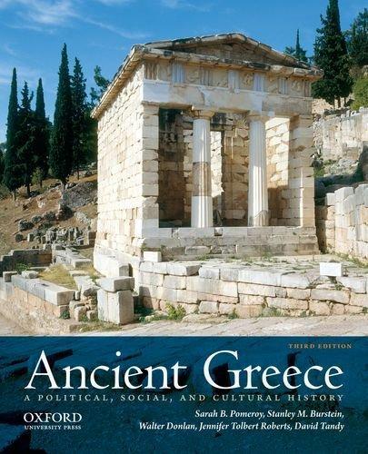 Ancient Greece: A Political, Social, and Cultural History, 3rd Edition