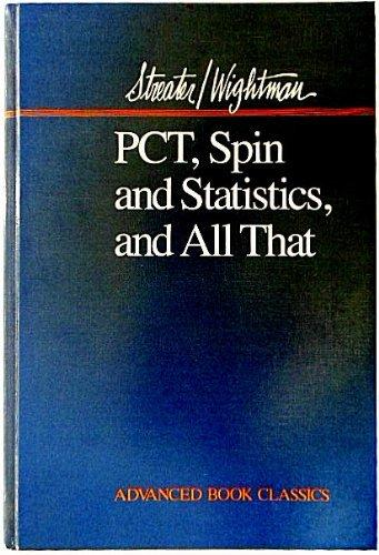 Pct Spin and Statistics, and All That (Advanced Book Classics)