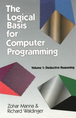 Logical Basis for Computer Programming Deductive Reasoning