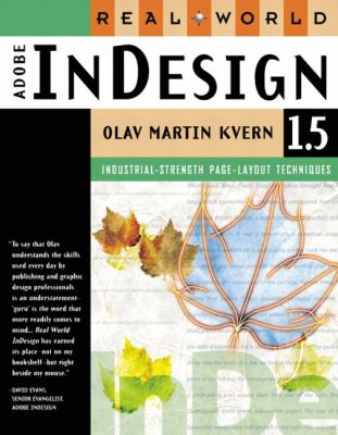 Real World Adobe InDesign 1.5: Industrial-Strength Page-Layout - Olav Martin Kvern - Paperback