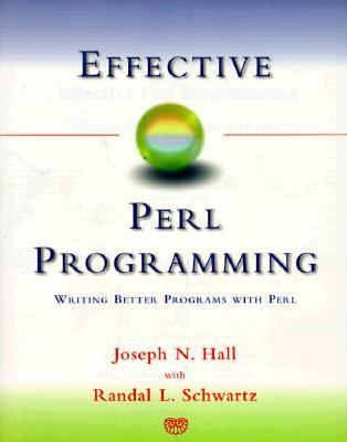 Effective Perl Programming Writing Better Programs With Perl