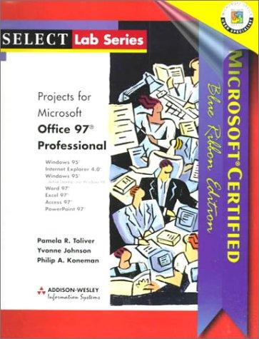 Microsoft Office 97 Professional: Microsoft Certified Blue Ribbon Edition (Select Lab Series)