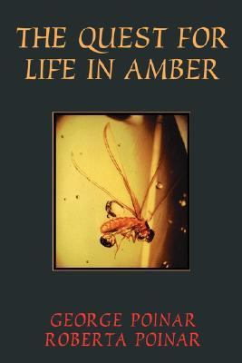Quest for Life in Amber