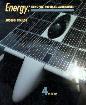 Energy Principles, Problems, Alternatives