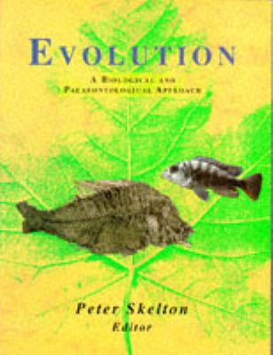 Evolution A Biological and Palaeontological Approach