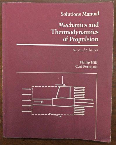 Solutions Manual to Mechanics and Thermodynamics of Propulsion 2e