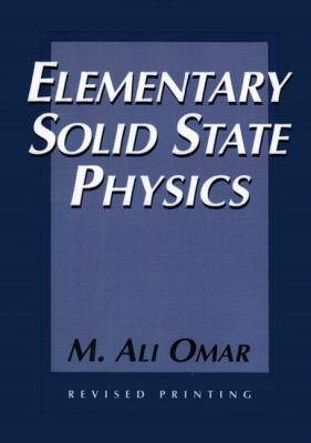 Elementary Solid State Physics Principles and Applications
