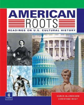 American Roots Readings on U. S. Cultural History
