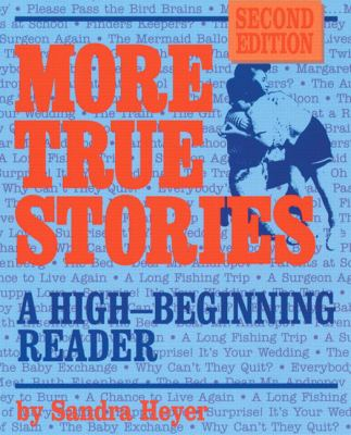 More True Stories A Beginning Reader