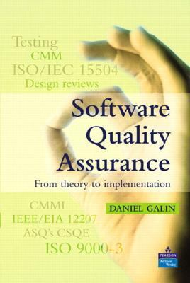 Software Quality Assurance From Theory to Implementation