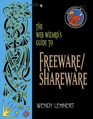Web Wizard's Guide to Freeware and Shareware