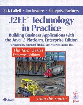 J2Ee Technology in Practice Building Business Applications With the Java 2 Platform, Enterprise Edition