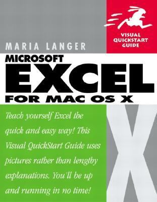 Excel X for Mac OS X Visual Quickstart Guide