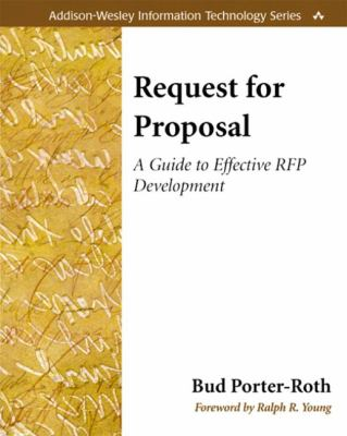 Request for Proposal A Guide to Effective Rfp Development