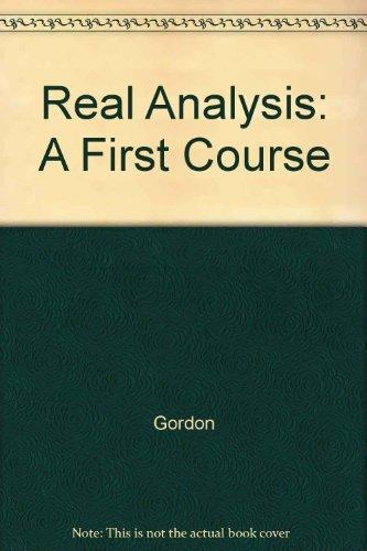 Real Analysis: A First Course