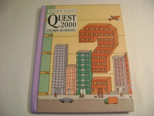 Addison-Wesley Quest 2000: Exploring Mathematics